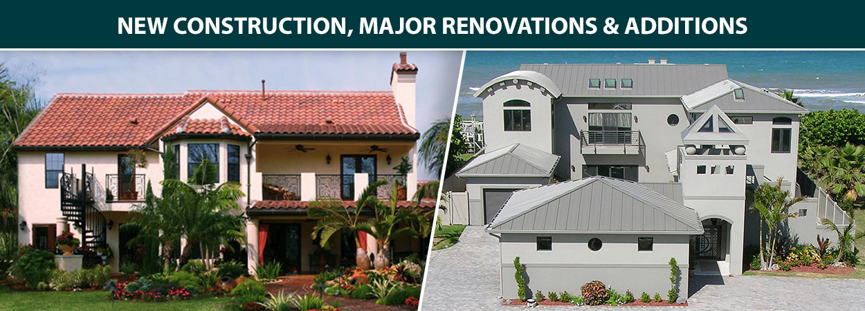 New Construction, Major Renovations & Additions